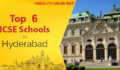 list of top 6 icse schools in hyderabad